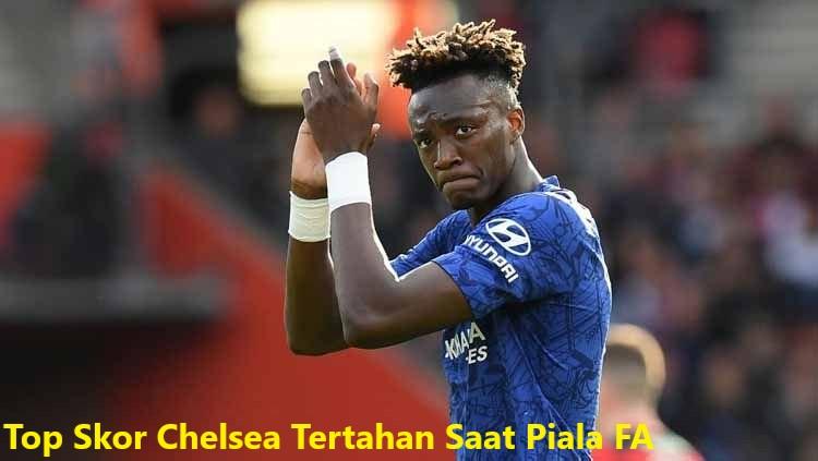 Top Skor Chelsea Tertahan Saat Piala FA